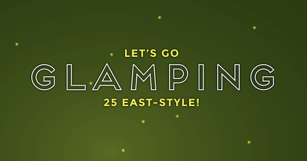 Calling All Glampers — It's Time to Celebrate!